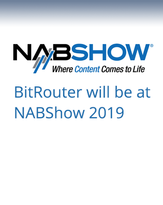 BitRouter will be at NABShow